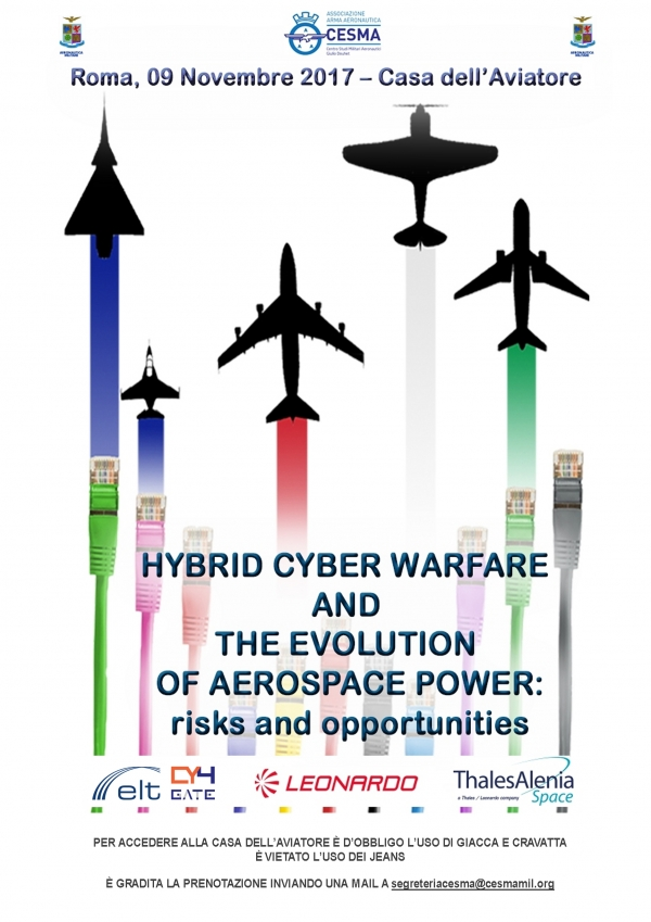 Hybrid Warfare and evolution of Aerospace Power: risks and opportunities - CESMA, 9 novembre 2017